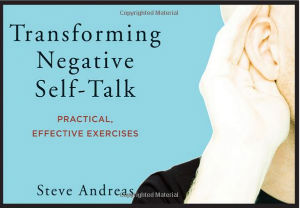 Steve Andreas Transforming Negative Self Talk book Kindle